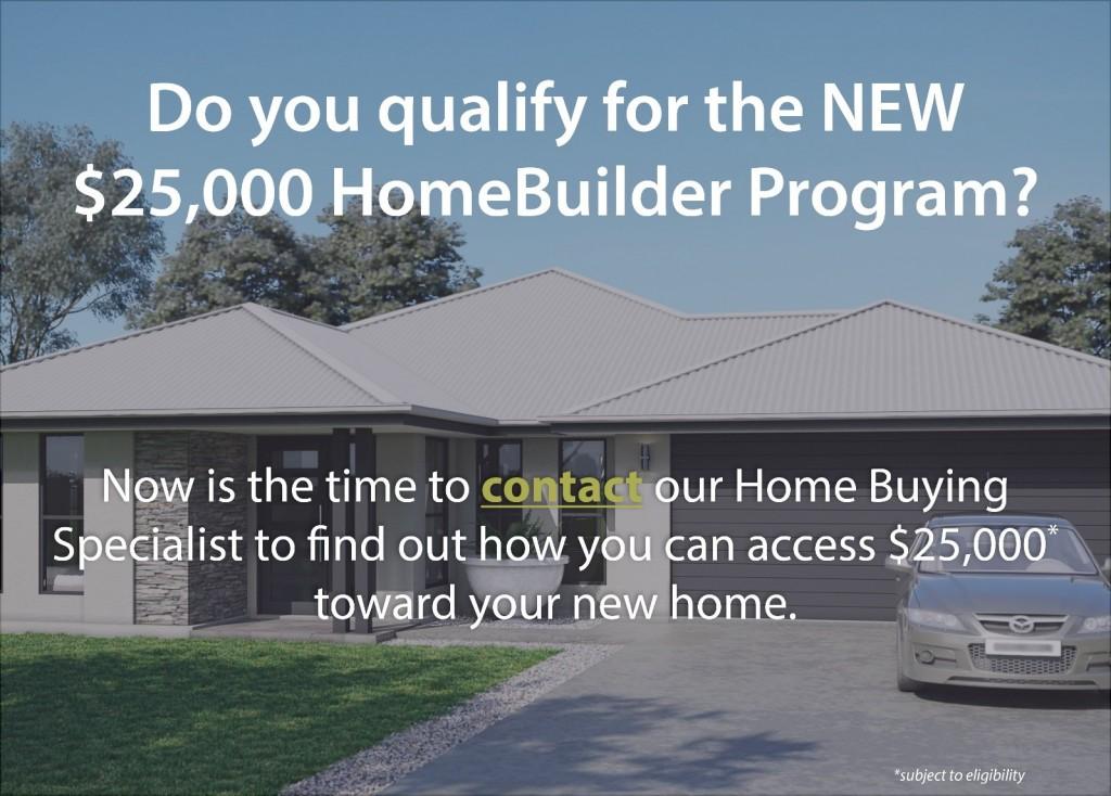 $25,000 HomeBuilder Program